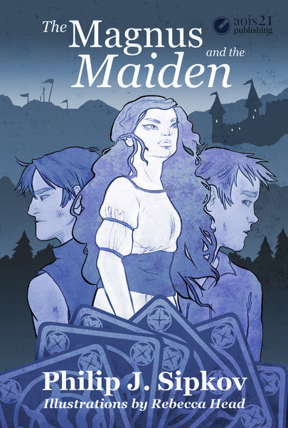 The Magnus and the Maiden by Philip J. Sipkov and Rebecca Head
