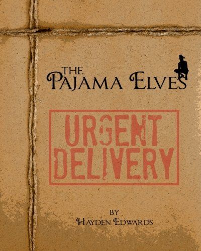 The Pajama Elves by Hayden Edwards, http://www.amazon.com/dp/1479155063/ref=cm_sw_r_pi_dp_l0Dxqb0NSWGX7