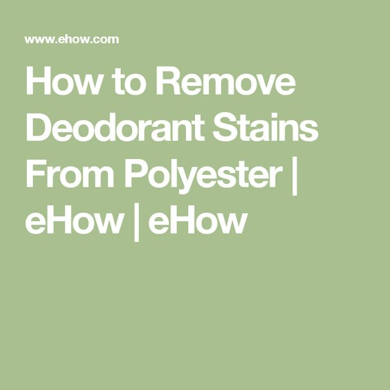 Stains how to remove and remove deodorant stains on pinterest for How to remove antiperspirant from shirts