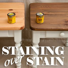 Staining Over Stain286 Ahhh Easy To Stain Lighter To Darker Stain How Tou0027s