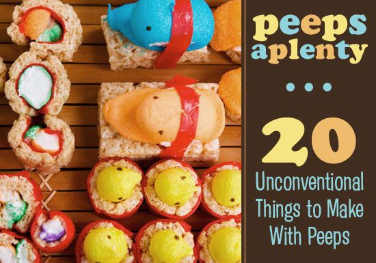 Peeps Aplenty: 20 Unconventional Things to Make With Peeps..I love ...