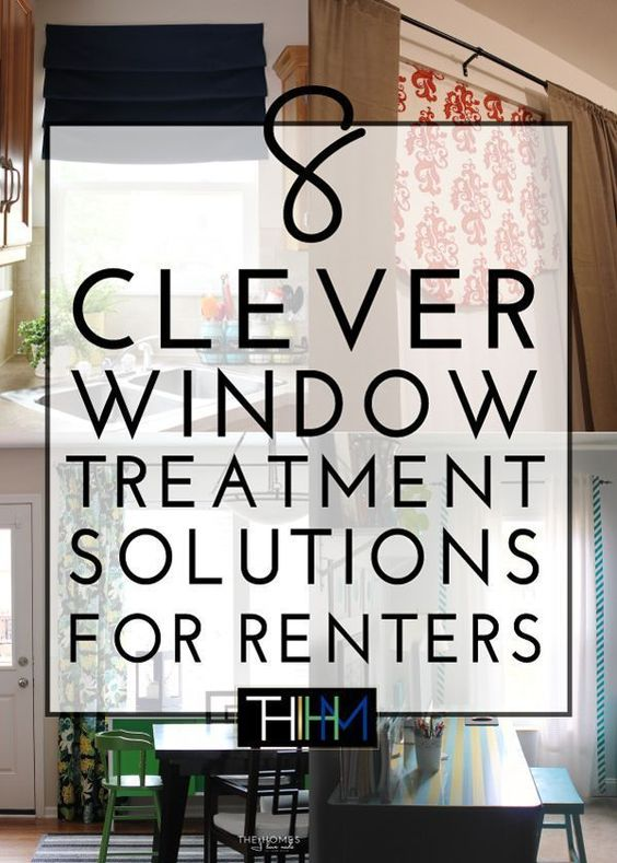 8 Clever Window Treatment Solutions For Renters Window