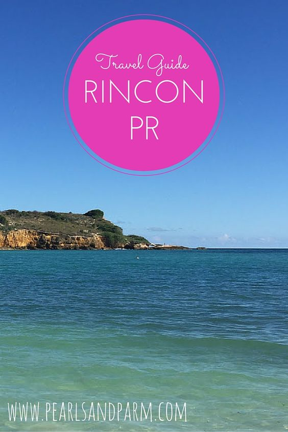 Travel Guide to Rincon, Puerto Rico http://www.pearlsandparm.com/2016/03/travel-guide-rincon-puerto-rico.html