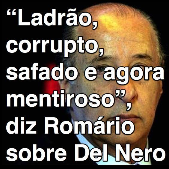 """""""Ladrão, corrupto, safado e agora mentiroso"""", diz Romário sobre Del Nero ➤ http://esporte.ig.com.br/futebol/2015-06-10/ladrao-corrupto-safado-e-agora-mentiroso-diz-romario-sobre-del-nero.html ②⓪①⑤ ⓪⑥ ①⓪"""