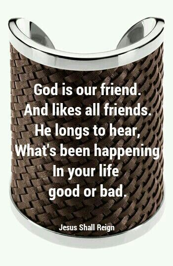 God is our friend.