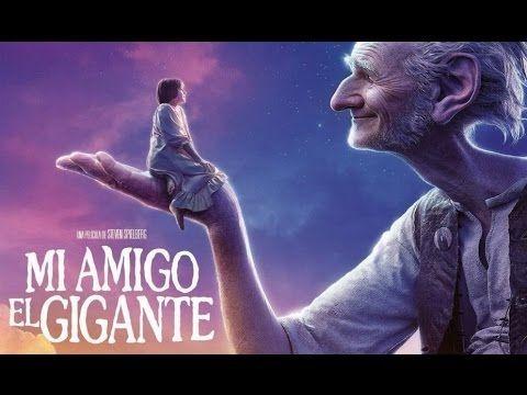 Mi Amigo El Gigante Pelicula Completa Doblada En Espanol Latino 2016 Hd Mi Amigo El Gigante Peliculas Familiares Peliculas Completas