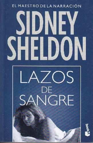 Sidney Sheldon, Lazos de Sangre.