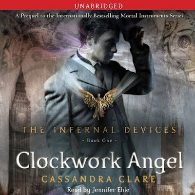 By Cassandra Clare, Infernal Devices series - book # 1 - YA Fiction