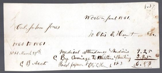 1861 Medical Receipt Captian John Jones to  Doctor Otis E. Hunt   Weston, Mass.