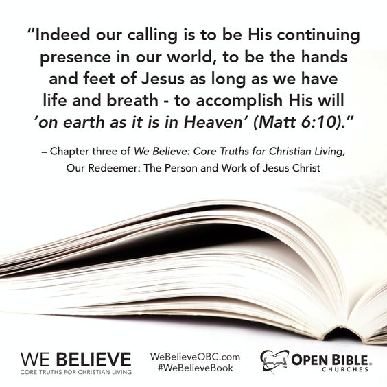 Our calling is to be [Jesus'] continuing presence in our world.. as long as we have life and breath. #webelievebook