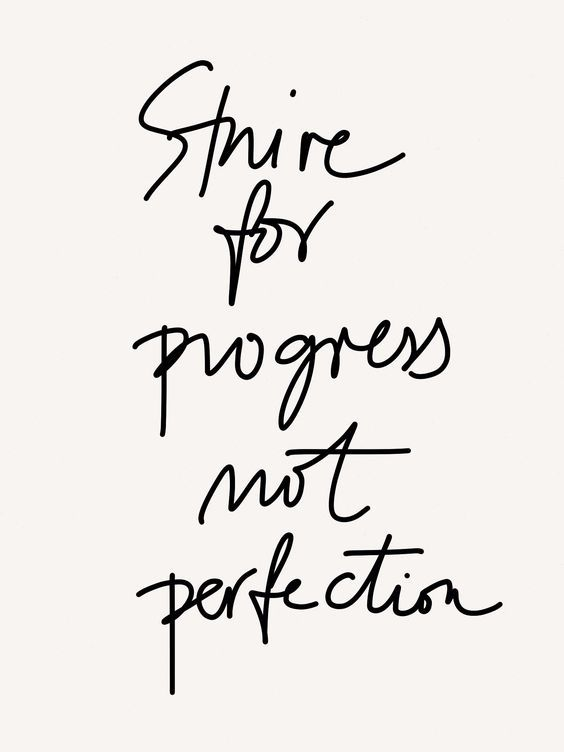 Strive for progress, not perfection. Inspiring quote to encourage. #quotes #inspiringquotes #encouragement