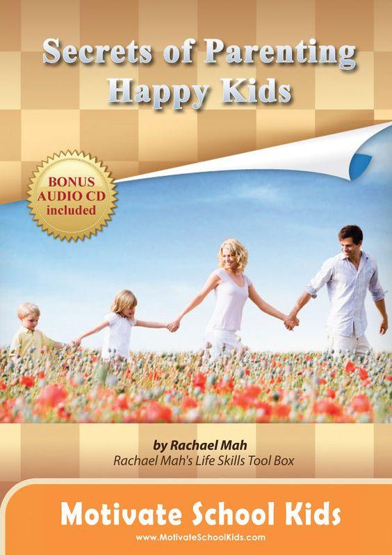 Secrets of Parenting Happy Kids