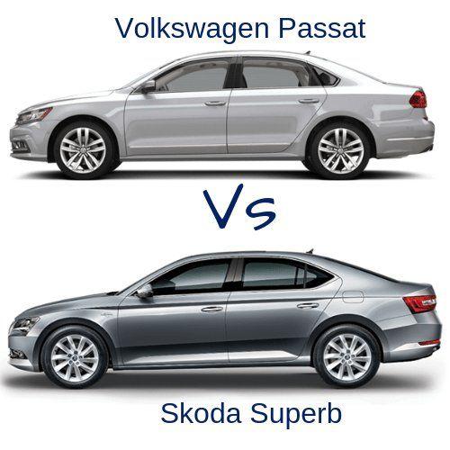 Volkswagen Passat Or Skoda Superb Which One To Choose Skoda