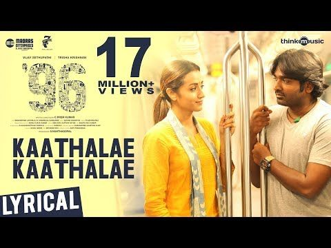 96 Songs Kaathalae Kaathalae Song Vijay Sethupathi Trisha Govind Vasantha C Prem Kumar Youtube With Images Songs Movie Songs Mp3 Song Download