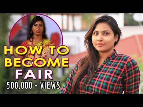 How To Become Fair Skin Care Routine By Myna Nandhini 2018 India Youtube How To Become Fair Fair Skin Skin Care Routine