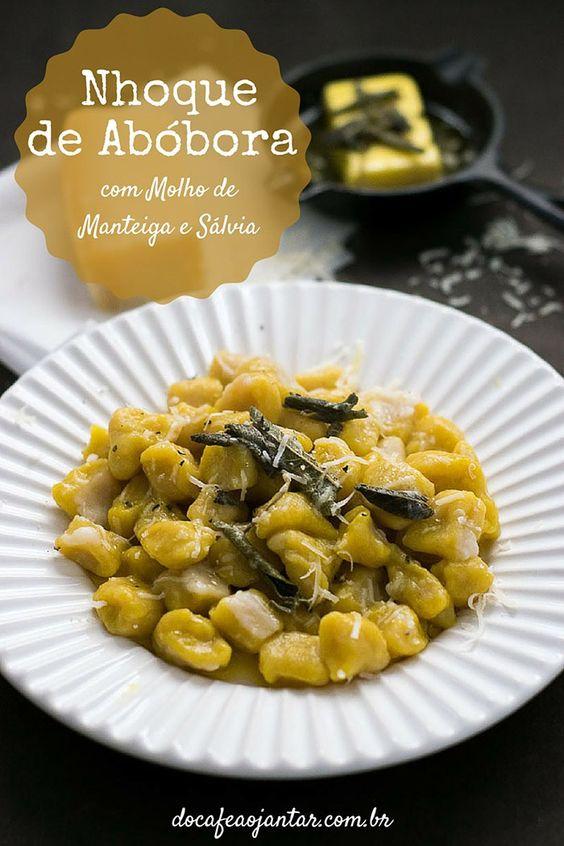 Nhoque de Abóbora com Molho de Manteiga e Sálvia   Do Café ao Jantar