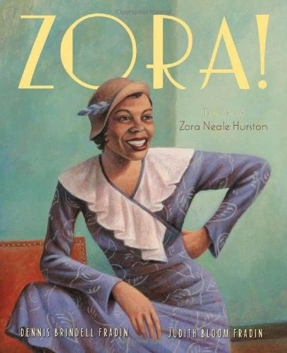 Zora!: The Life of Zora Neale Hurston -- Learn about the life of an important voice of American Literature during the Harlem Renaissance -- Zora Neale Hurston