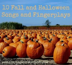 Fall and halloween finger plays.