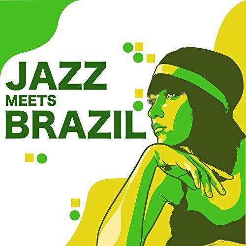 VA - Jazz Meets Brazil (2017)