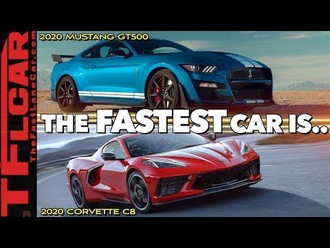 2020 Ford Mustang Shelby Gt500 Vs New Chevy Corvette C8 Which