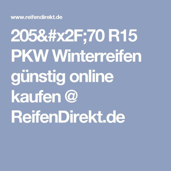 205/70 R15 PKW Winterreifen günstig online kaufen @ ReifenDirekt.de