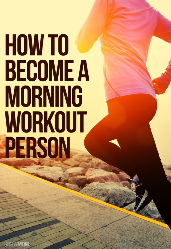 Become a MORNING workout person with these 24 tips!
