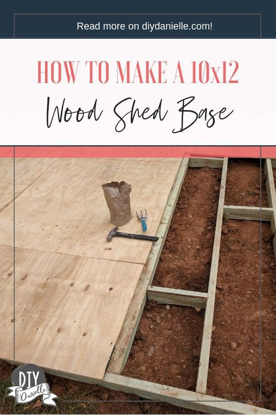How To Build A Shed Base Diy Danielle Shed Base Building A Shed Base Diy Shed