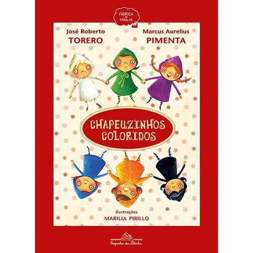 Chapeuzinhos Coloridos Livros Historias Infantis E Fotos