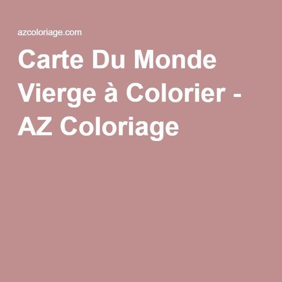 Carte Du Monde Vierge à Colorier - AZ Coloriage