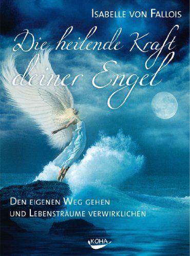 Die heilende Kraft deiner Engel: Den eigenen Weg gehen und die Lebensträume verwirklichen, http://www.amazon.de/dp/B00FRI7D5A/ref=cm_sw_r_pi_awdl_E778tb0N4J0Y0