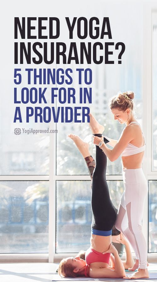 Yoga Teachers Looking For Yoga Insurance Ask These 5 Questions