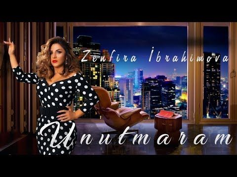 Zenfira Ibrahimova Unutmaram Official Music 2020 Youtube