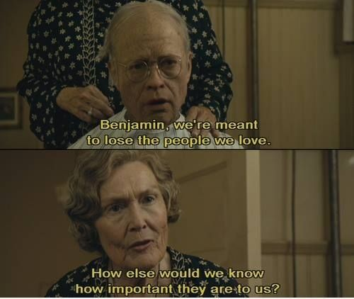 The Curious Case Of Benjamin Button 2008 In 2020 Movie Quotes Benjamin Button Quotes Favorite Movie Quotes