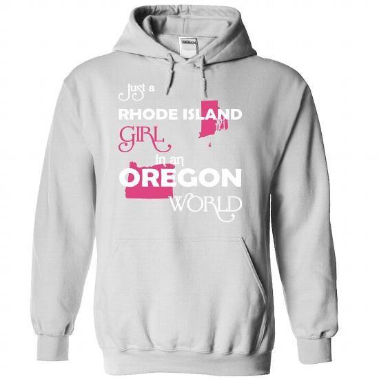Just A Rhode Island Girl In A Oregon World T Shirts, Hoodies. Get it here ==► https://www.sunfrog.com/Valentines/-28RhodeIsland001-29-Just-A-Rhode-Island-Girl-In-A-Oregon-World-White-Hoodie.html?41382 $39