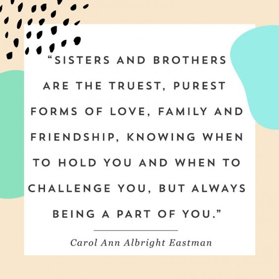 13 Quotes That Will Make You Say Awww on National Siblings Day via Brit + Co