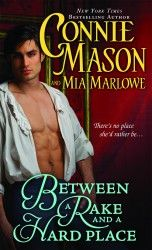 Between a Rake and a Hard Place - Mia Marlowe