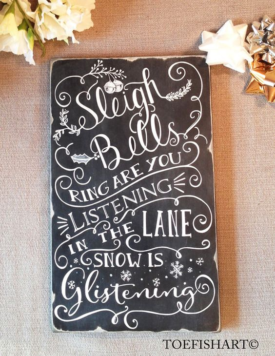 Sleigh Bells Ring Holiday Sign Lyric - Chalkboard Decor - Hand Lettered Christmas - Black White hand painted wood: