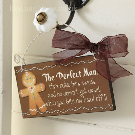 The Perfect Man Gingerbread Sign Need to make this in X-stitch!