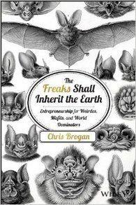 Freaky Freaks To Inherit Earth Says Chris Brogan