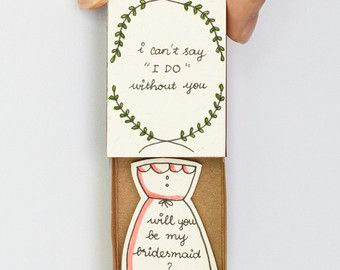 "Will you be my Bridesmaid Cards Matchbox Wedding Party Invitations Maid of Honor - I can't say ""I do"" without you"