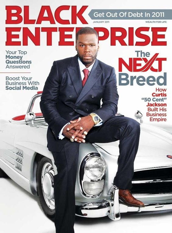 50 Cent (Curtis Jackson), an American rapper, actor, entrepreneur, investor, record, film, and television producer, appeared on the cover of the January 2011 issue of Black Enterprise magazine.