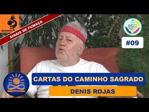 Cartas Do Caminho Sagrado Denis Rojas Sinais De Fumaca 09