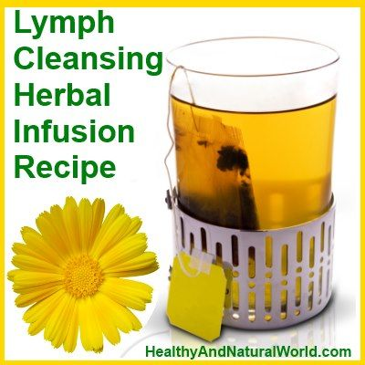 How To Make Lymph Cleansing Herbal Infusion Pinterest