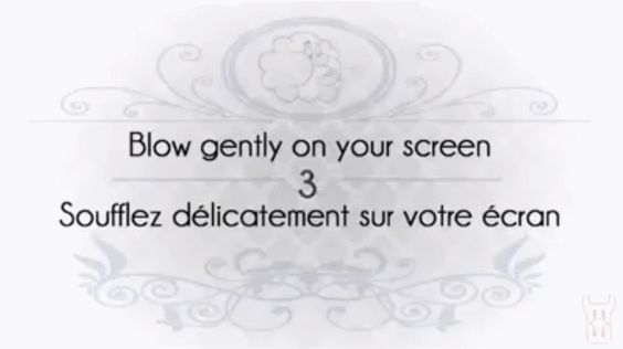 blow gently on your screen