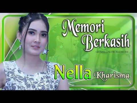 1 Nella Kharisma Memori Berkasih Official Video Youtube