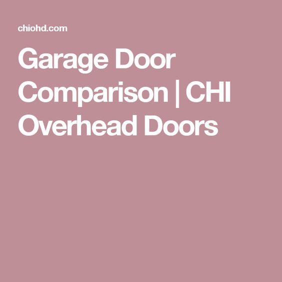 Garage Door Comparison   CHI Overhead Doors