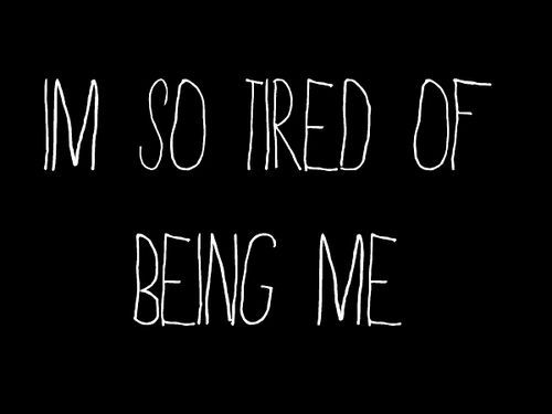 I'm always tired, which makes me grumpy, and I have no want to do anything?