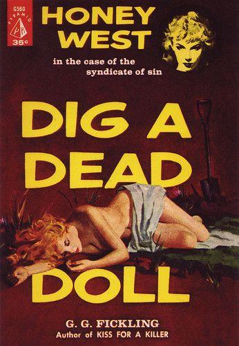 Dig a Dead Doll | G.G. Fickling - Dig a Dead Doll Pyramid G5… | Flickr