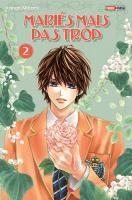 Rayon : Manga (Shojo), Série : Mariés mais pas Trop T2, Mariés mais pas Trop (Cliquer pour voir la fiche détail)