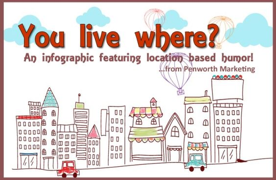 Cool Infographic: You Live Where?